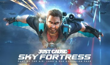 Just Cause 3, disponibile lo Sky Fortress Pack