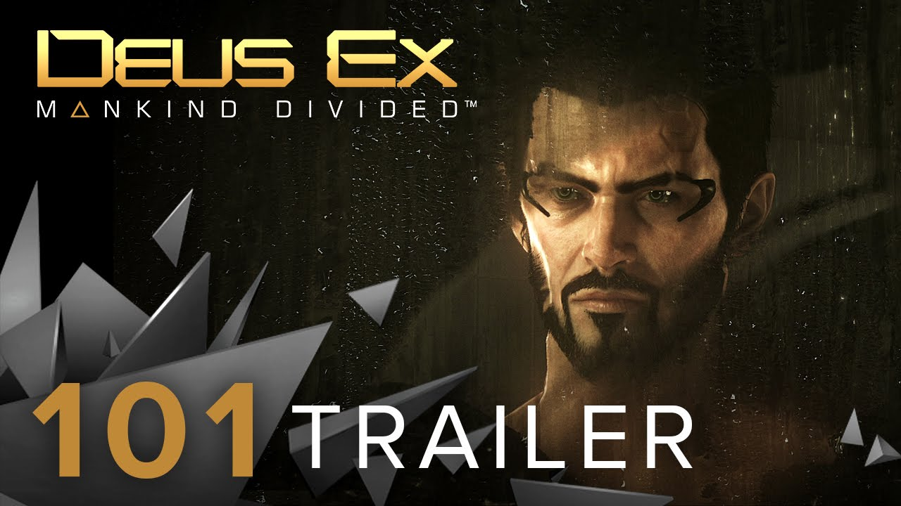Deus Ex Mankind Divided Trailer 101