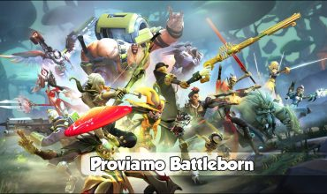 MyReviews Live – Proviamo Battleborn