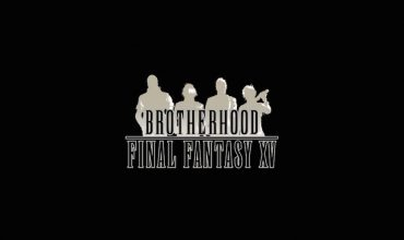Impressioni a caldo su Brotherhood Final Fantasy XV – Episodio 1 (Before The Storm)
