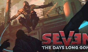 Primo teaser di gioco per Seven: The Days Long Gone