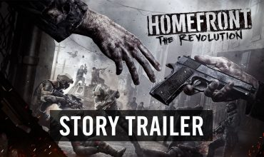 Homefront The Revolution, Story Trailer