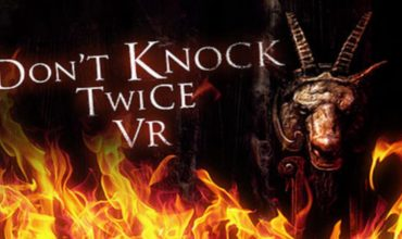 Don't Knock Twice: un nuovo horror formato VR