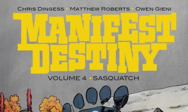Manifest Destiny: disponibile il quarto volume dal titolo Sasquatch