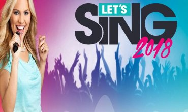 Let's Sing 2018: ora disponibili le versioni PS4 e Wii